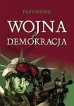 Paul Gottfried - Wojna i demokracja