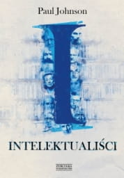 Paul Johnson - Intelektualiści