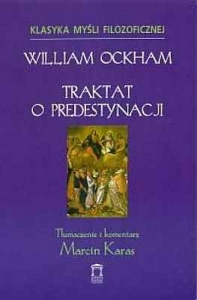William Ockham - Traktat o predestynacji