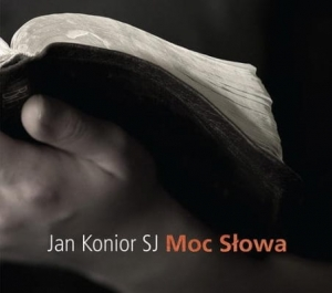 Jan Konior - Moc słowa (audiobook)