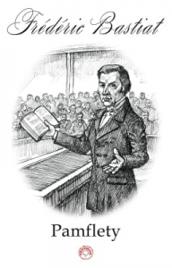 Frédéric Bastiat – Pamflety EBOOK