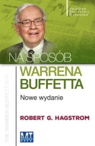 Robert G. Hagstrom - Na sposób Warrena Buffetta