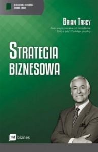 Brian Tracy – Strategia biznesowa