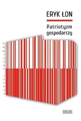 Eryk Łon – Patriotyzm gospodarczy