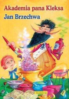 Jan Brzechwa Akademia Pana Kleksa