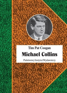 Tim Pat Coogan - Michael Collins