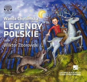 Wanda Chotomska – Legendy polskie /audiobook/