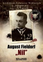 "Dominik Kuciński - August Fieldorf ""Nil"""