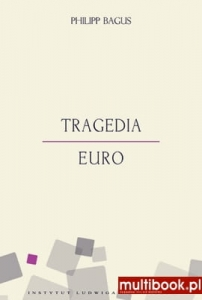 Philipp Bagus - Tragedia euro EBOOK