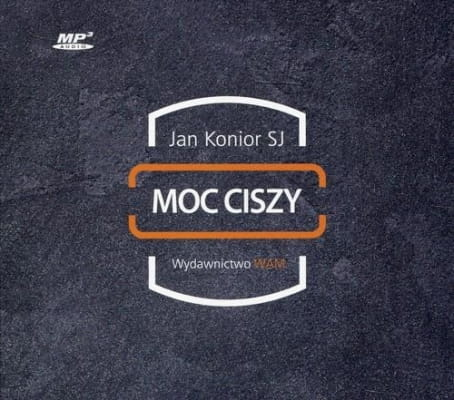 Jan Konior - Moc ciszy /audiobook/